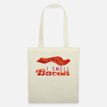 Smell I Smell Bacon I smell bacon - Tote Bag