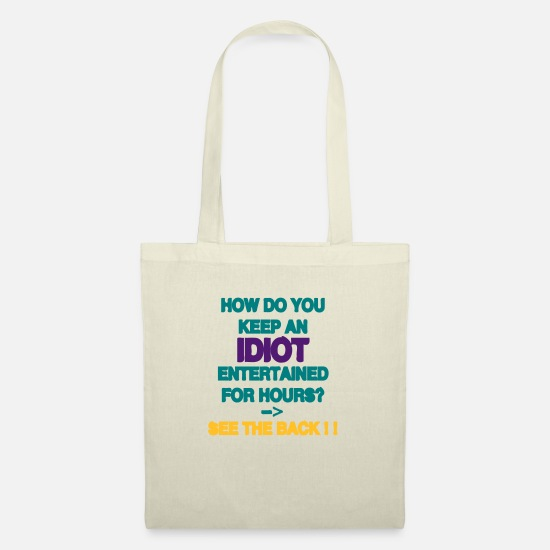 Alcohol Bags & Backpacks - How Do You Keep An Idiot Entertained - front - Tote Bag nature