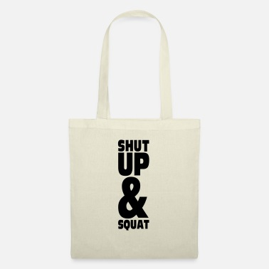 SHUT UP AND SQUAT - Sac en tissu