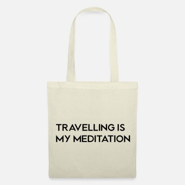 TRAVELLING IS MY MEDITATION - Stoffentas