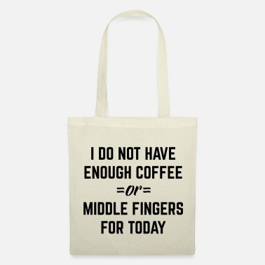 Offensif Coffee & Middle Fingers Funny Quote - Tote Bag