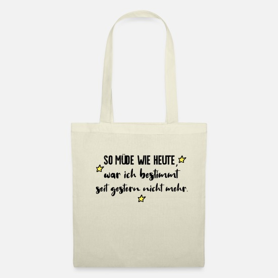 Typography Bags & Backpacks - AS TIRED AS TODAY TALK - Tote Bag nature