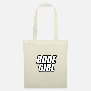 Rude Girl Rude girl knows with contour - Tote Bag