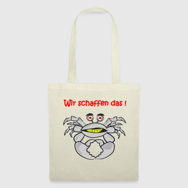 Government We make it ! Crab in gray - Tote Bag