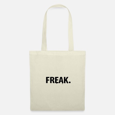 Freak Freak. - Tote Bag