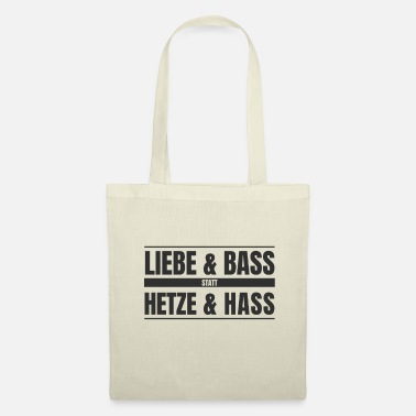 Techno Bass Aime la basse au lieu d'inciter à la haine! Antifa contre le droit - Tote Bag