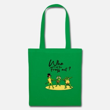 Rain DANCING FROGS TOOK I WHO LET THE FROGS OUT - Tote Bag