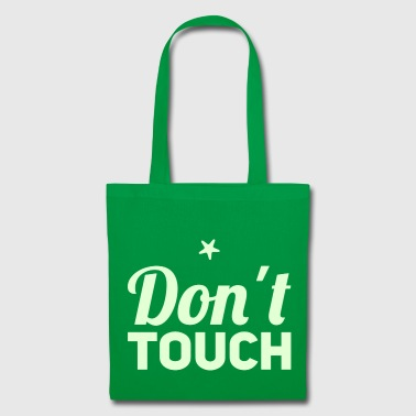 Don´t touch - Stoffbeutel