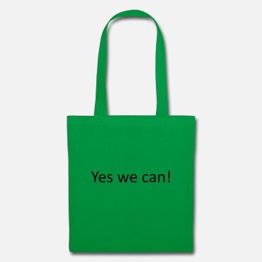 Yes We Can Yes we can - Tote Bag
