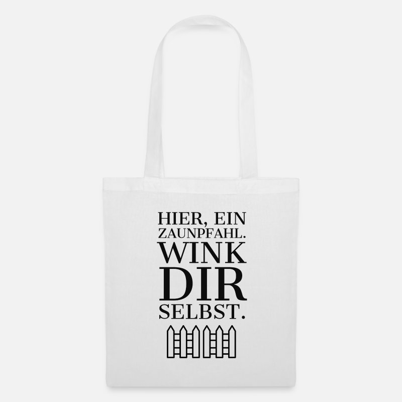 Here A Fence Post Wink Yourself Tote Bag Spreadshirt