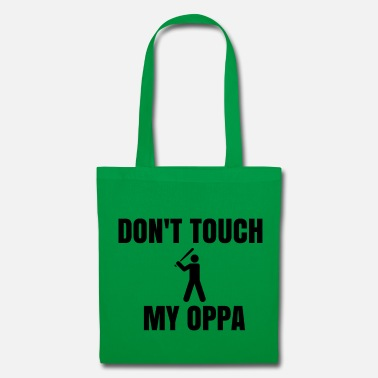 Do not touch my oppa! - Tote Bag