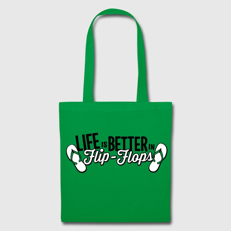 Life is better in Flip-Flops - Tote Bag
