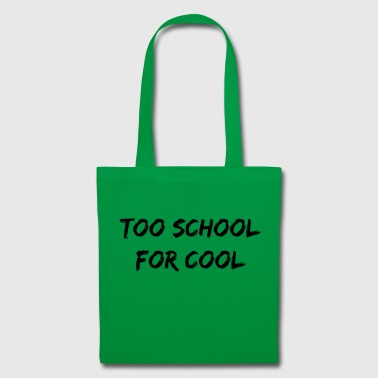 too school for cool - Tote Bag