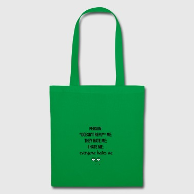 Does not reply me - Tote Bag