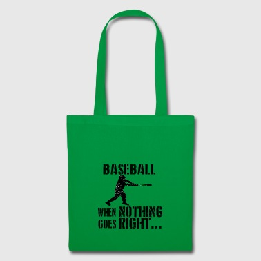 If all goes wrong baseball homerun base 2 - Tote Bag