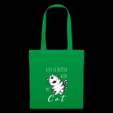 Life is better with my Cat - Cat - Cats - Cats - Tote Bag