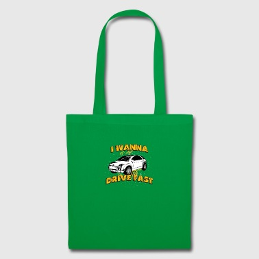I wanna drive fast small ugly car - Tote Bag