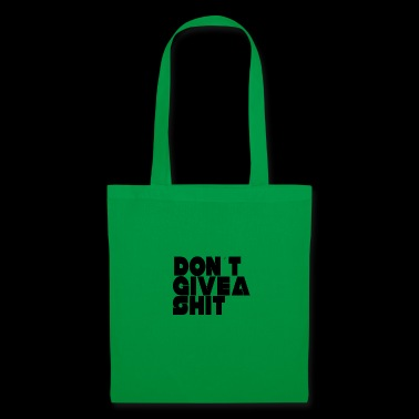 DON'T GIVE A SHIT - Tote Bag