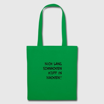 Not a long wait, Kopp in the neck - Tote Bag