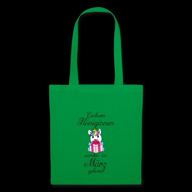 Unicorn queens are born in March - Tote Bag