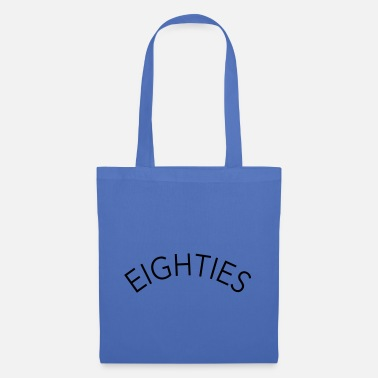 Eighties eighties, eighties - Tote Bag