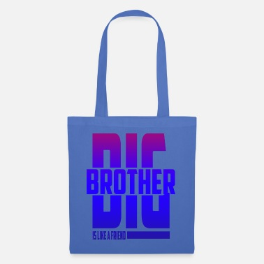 Bff Brother Big brother is a friend bff birthday bros - Tote Bag