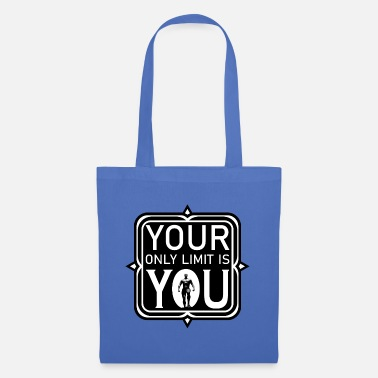 your only limit is you for men - Sac en tissu