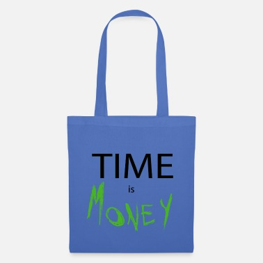 time is money - Tote Bag