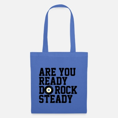 Rocksteady Are You Ready Do RockSteady - Tote Bag