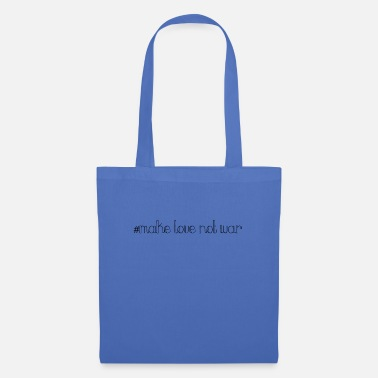 Love Was Not make love was not - Tote Bag