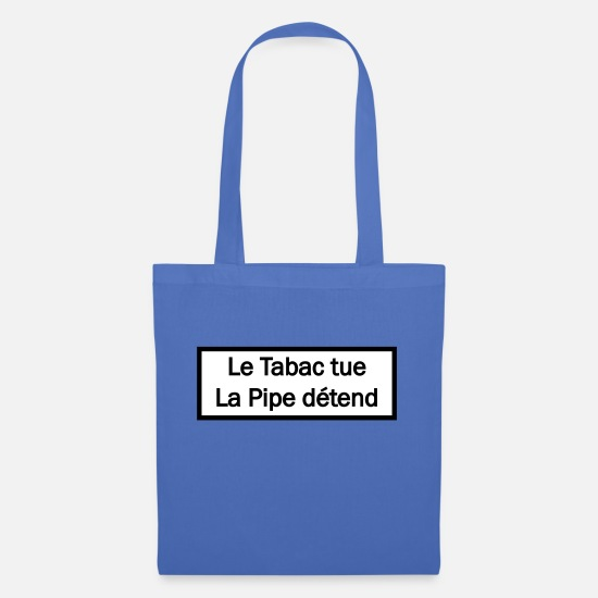 Fellatio Bags & Backpacks - Tobacco kills Pipe relaxes - Tote Bag light blue