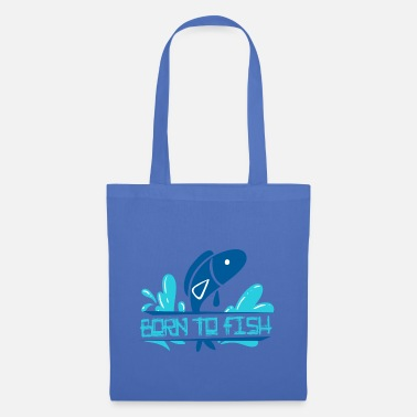 Hilarious Born to Fish Souvenir Items, Gift, Gift Idea - Stoffbeutel