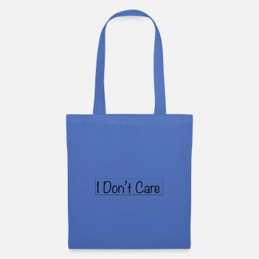 I do not care - Tote Bag