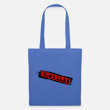 Lockdown Lockdown Lockdown - Tote Bag