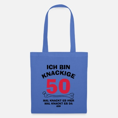 Fifty I'm cracking crunchy 50 times It crackles here time - Tote Bag
