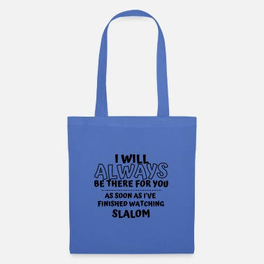 Watch As soon as I've finished watching slalom - Tote Bag