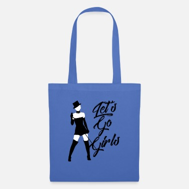 Art Let's Go Girls Shania Fan Art Gift - Tote Bag