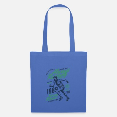 Always Always in the race - always running - Tote Bag