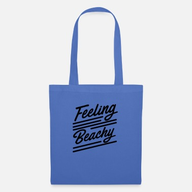Beachy Feeling Beachy - Tote Bag