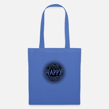 Brave think happy thoughts star design smile face - Tote Bag