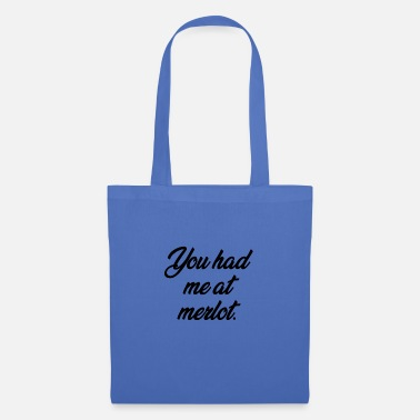 Birthday Party You Had Me At MErlot Funny Wine - Tote Bag