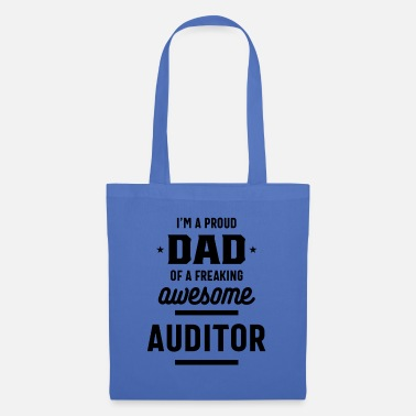 Daddies I'm A Proud Dad Of a Freaking Awesome Auditor - Tote Bag