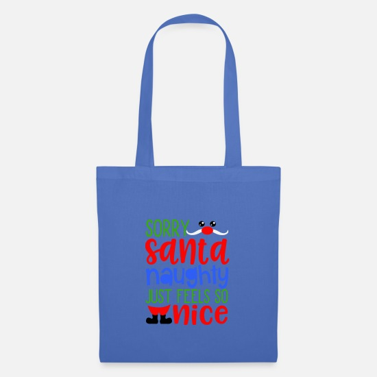 Christmas Bags & Backpacks - Sorry Santa Claus but naughty wins - Tote Bag light blue