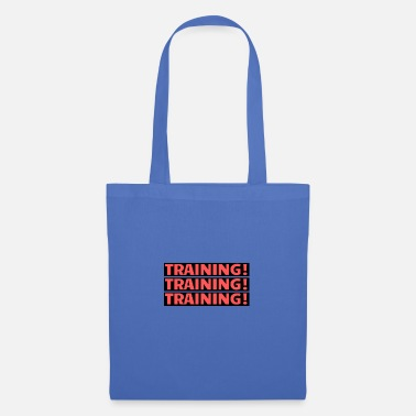 Train Training Training Training - Tote Bag