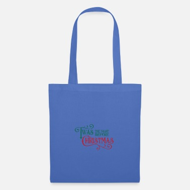 Always The night before Christmas - Tote Bag