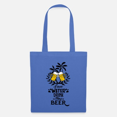 Beer Tent Save Water drink more Beer Party Tshirt - Tote Bag