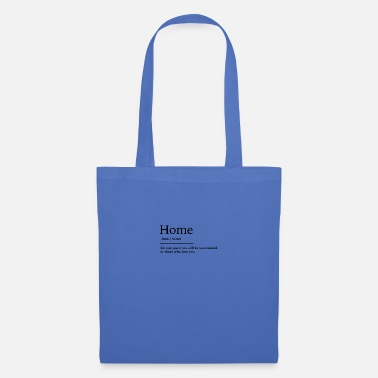 Home Home at home - Tote Bag