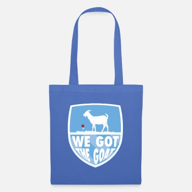 We got The Goat - Tote Bag
