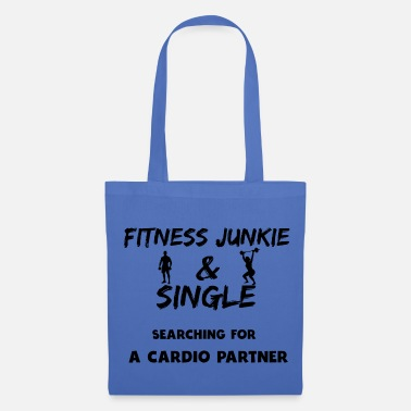 Address Funny Fitness Junkie Single Shirt Gift Cardio - Tote Bag
