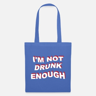 Citas i'm not drunk enough 2 - Bolsa de tela